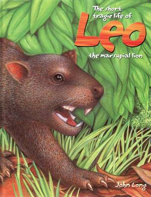 Short Tragic Life of Leo the Marsupial Lion book