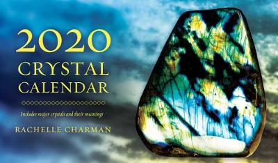 2020 Crystal Calendar: Includes major crystals and their meanings book