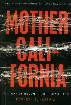 Mother California by Kenneth Hartman