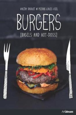 Burgers  Bagels and Hot Dogs by Valery Drouet