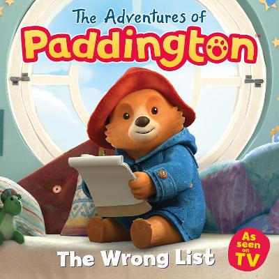 The Adventures of Paddington: The Wrong List book