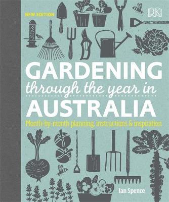 Gardening Through the Year in Australia by DK Australia