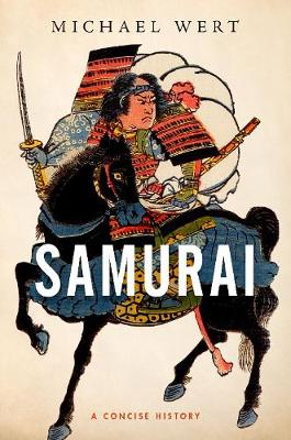 Samurai: A Concise History by Michael Wert