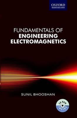 Fundamentals of Engineering Electromagnetics by Sunil Bhooshan