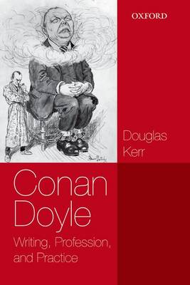 Conan Doyle by Douglas Kerr