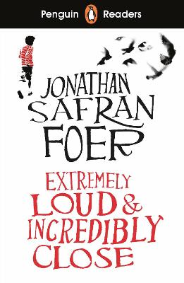 Penguin Readers Level 5: Extremely Loud and Incredibly Close (ELT Graded Reader) by Jonathan Safran Foer