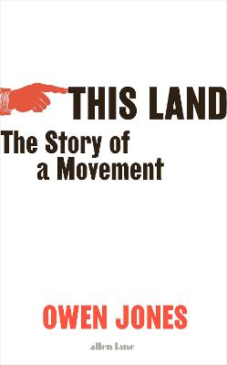 This Land: The Struggle for the Left book