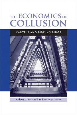 The Economics of Collusion by Robert C. Marshall