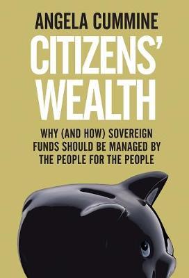 Citizens' Wealth by Angela Cummine