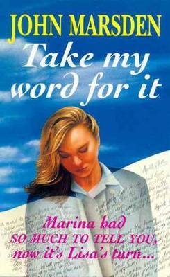 Take My Word for It by John Marsden