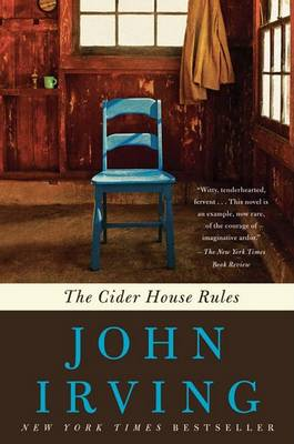 Cider House Rules by John Irving