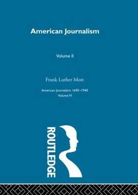 American Journalism by Frank Luther Mott
