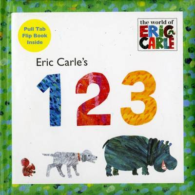 Eric Carle's 123 by Eric Carle