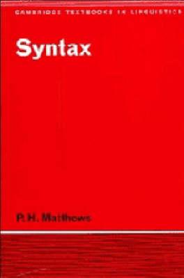 Syntax by P. H. Matthews