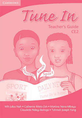 Tune In CE2 Teacher's Book by Tohmoh J. Yong