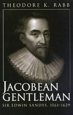 Jacobean Gentleman by Theodore K. Rabb