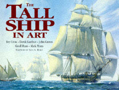The Tall Ships in Art by Derek Gardner