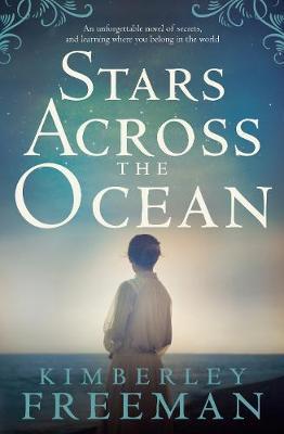 Stars Across the Ocean by Kimberley Freeman