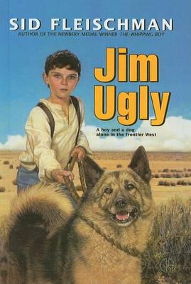 Jim Ugly by Sid Fleischman