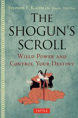 Shogun's Scroll by Stephen F. Kaufman
