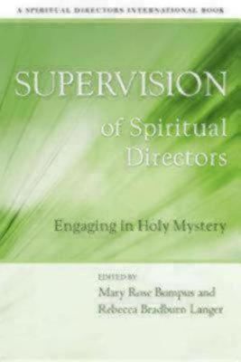Supervision of Spiritual Directors by Rebecca Bradburn Langer
