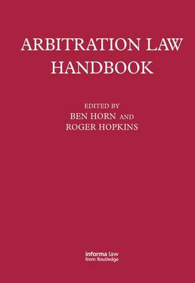Arbitration Law Handbook by Roger Hopkins