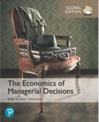 The Economics of Managerial Decisions, Global Edition book
