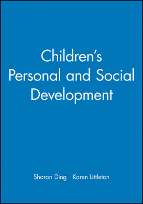 Children's Personal and Social Development by Sharon Ding