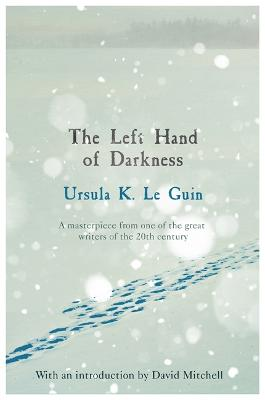 The The Left Hand of Darkness by Ursula K. Le Guin