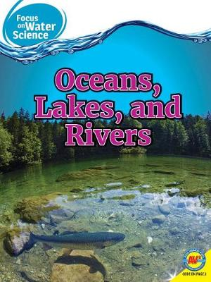 Oceans Lakes and Rivers by Melanie Ostopowich