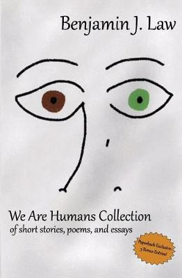 We Are Humans Collection by Benjamin J Law