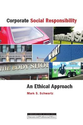 Corporate Social Responsibility by Mark S. Schwartz