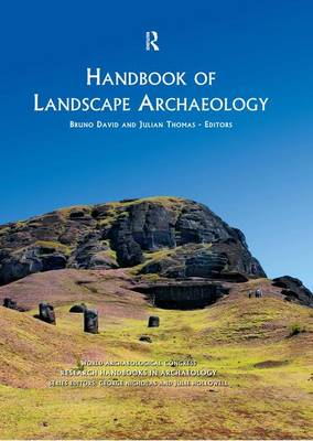 Handbook of Landscape Archaeology by Bruno David