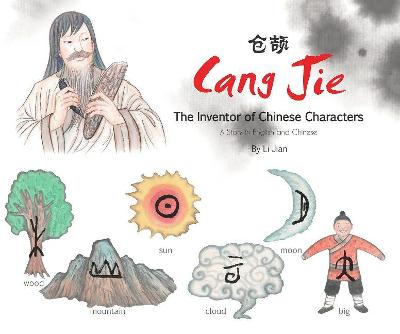Cang Jie, The Inventor of Chinese Characters by Li Jian