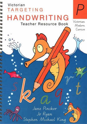 Targeting Handwriting: Prep Teacher Resource Book by Jane Pinsker