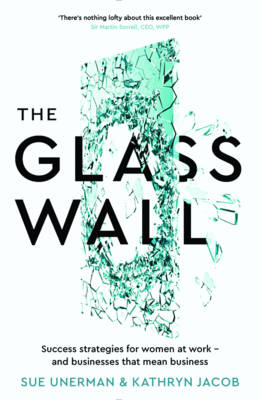 The Glass Wall by Sue Unerman