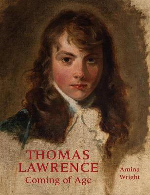 Thomas Lawrence: Coming of Age book