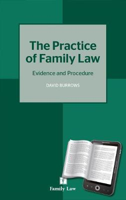 Practice of Family Law by David Burrows