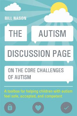 The Autism Discussion Page on the core challenges of autism by Bill Nason