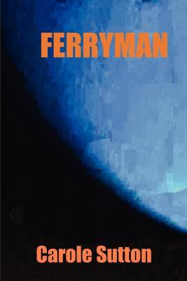 Ferryman by Carole Sutton