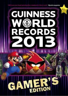 Guinness World Records 2013 Gamer's Edition by