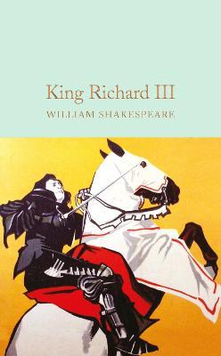 King Richard III by William Shakespeare