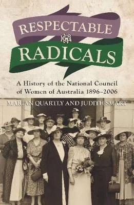 Respectable Radicals by Marion Quartly