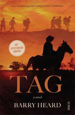Tag: A Man, A Woman, and the War to End All Wars by Barry Heard