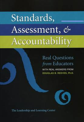 Standards, Assessment, & Accountability by Mr Douglas B Reeves