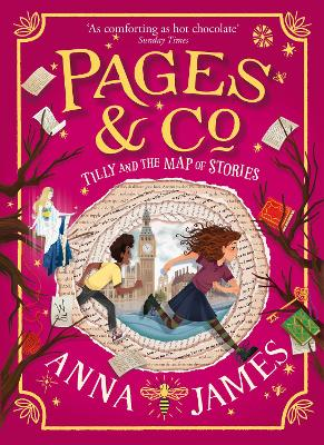 Pages & Co.: Tilly and the Map of Stories (Pages & Co., Book 3) by Anna James