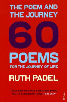 The Poem and the Journey by Ruth Padel