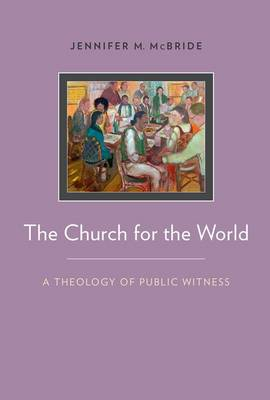 The Church for the World by Jennifer McBride