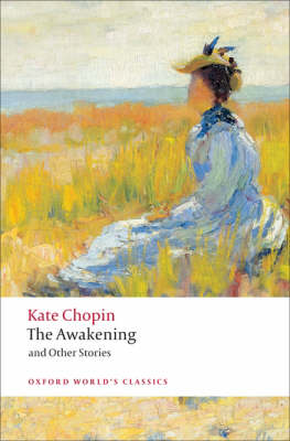 The Awakening: And Other Stories by Kate Chopin