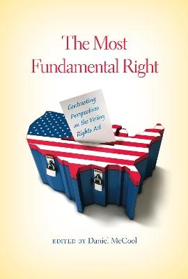Most Fundamental Right by Daniel McCool